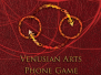 Venusian Arts Phone Game App